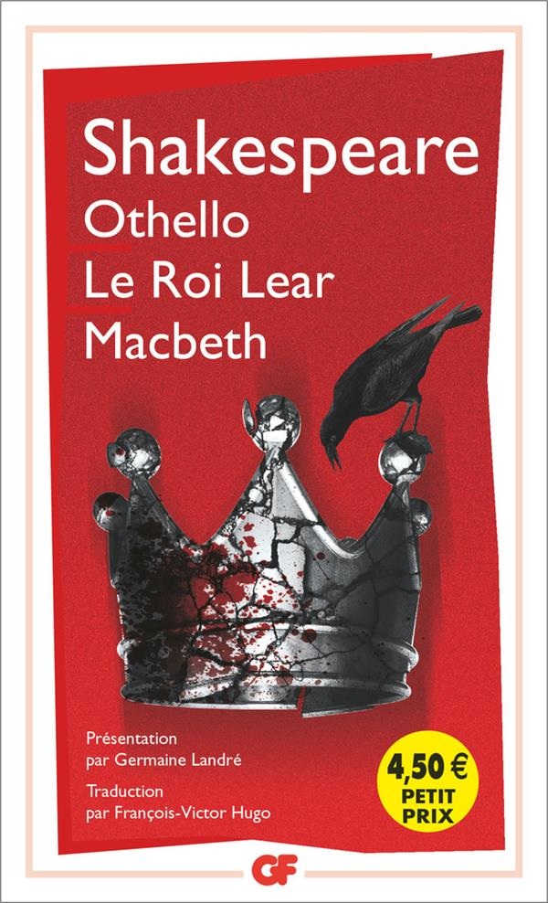 OTHELLO - LE ROI LEAR - MACBETH